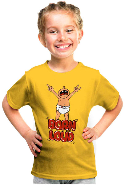 Born Loud Kid'S Tshirt - Wear Your Opinion - WYO.in  - 1