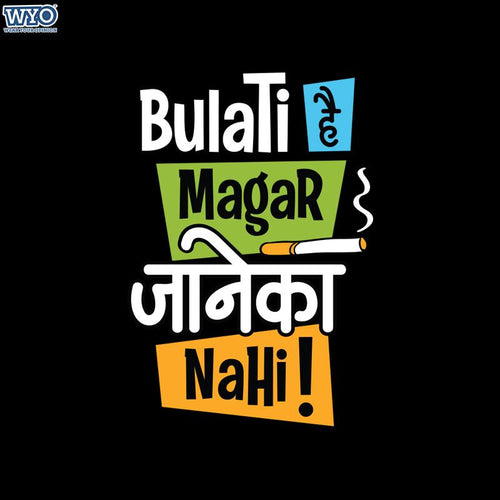 Bulati Hain Women T-Shirt