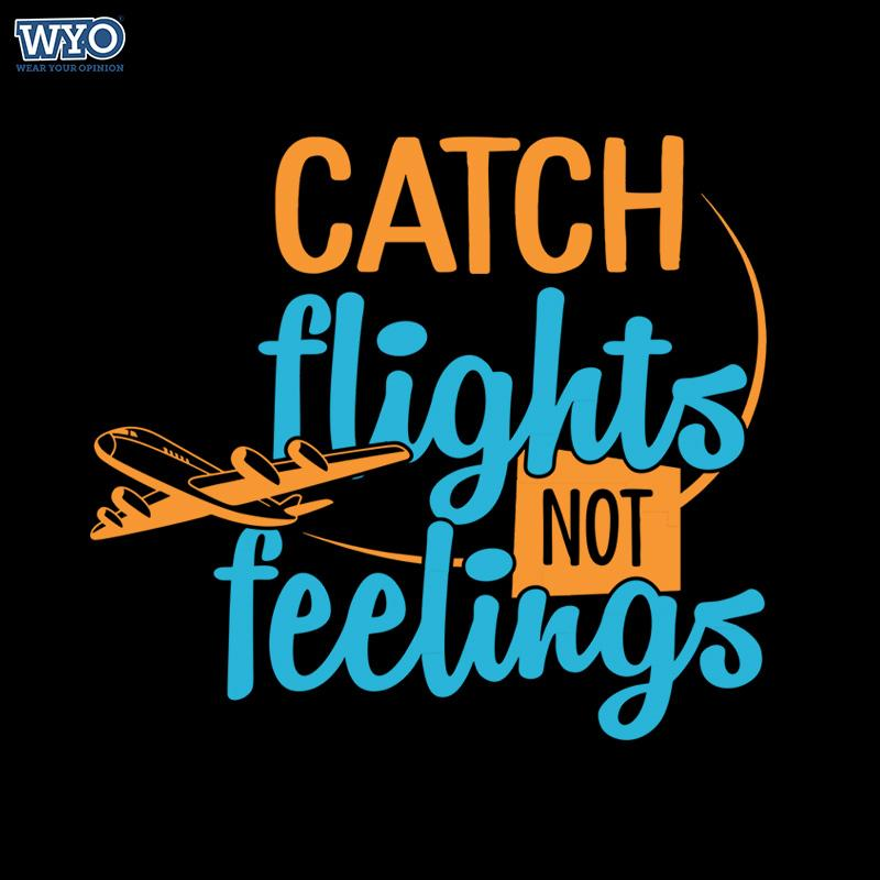 Catch Flights Women T-Shirt
