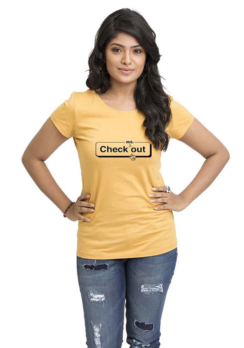 Check Me Out Women'S -Shirt - Wear Your Opinion - WYO.in  - 1