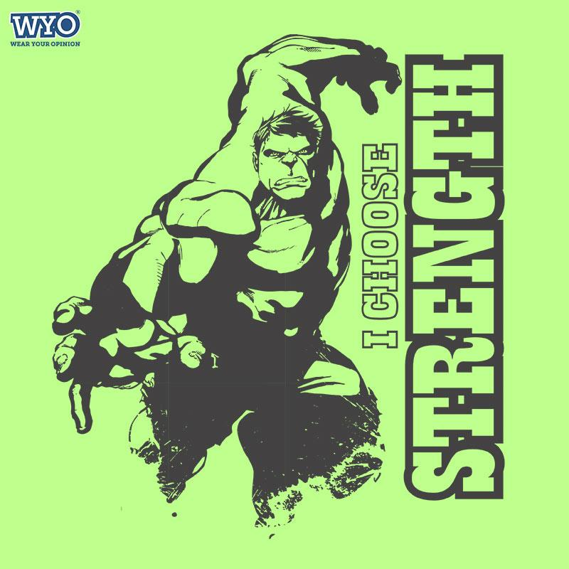 Choose Strength Hulk T-Shirt