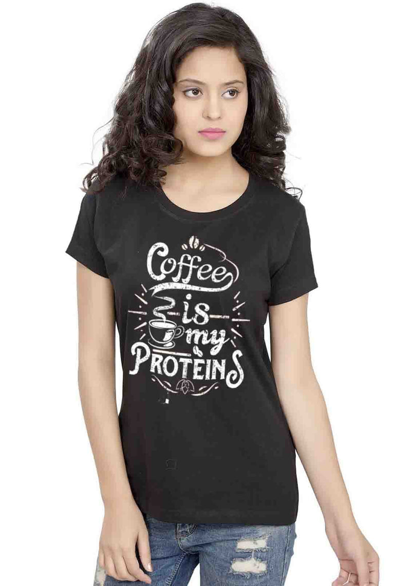 Coffee Proteins Women TShirt - Wear Your Opinion - WYO.in  - 1