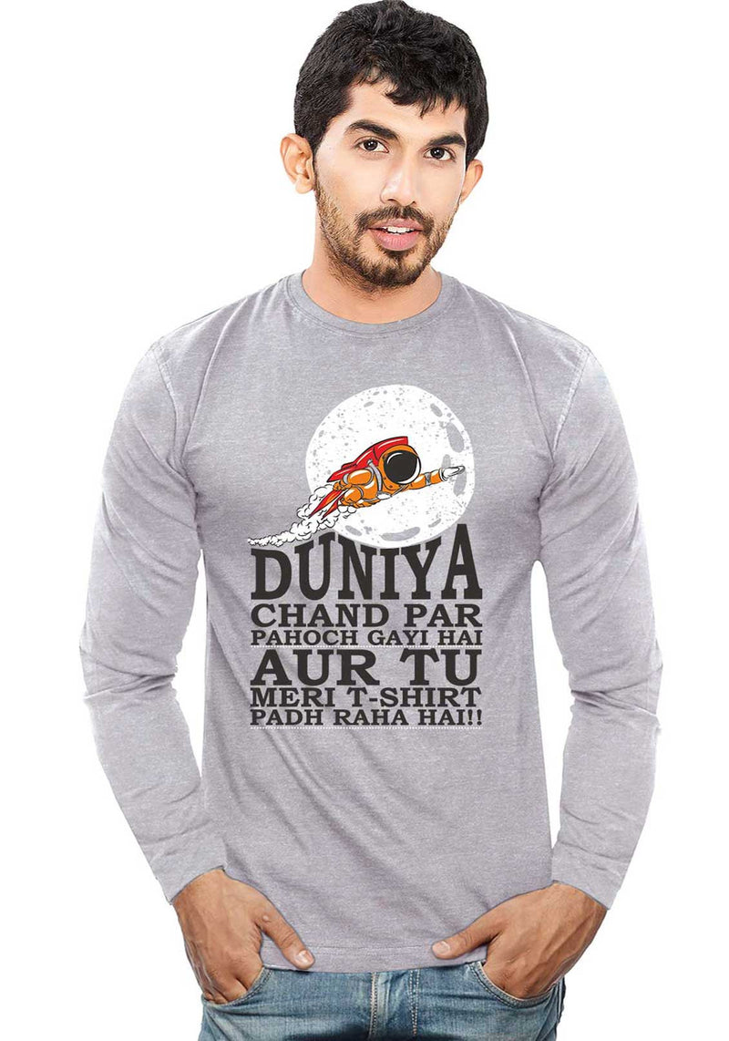 Duniya Chand Par - Full sleeves - Wear Your Opinion - WYO.in  - 1