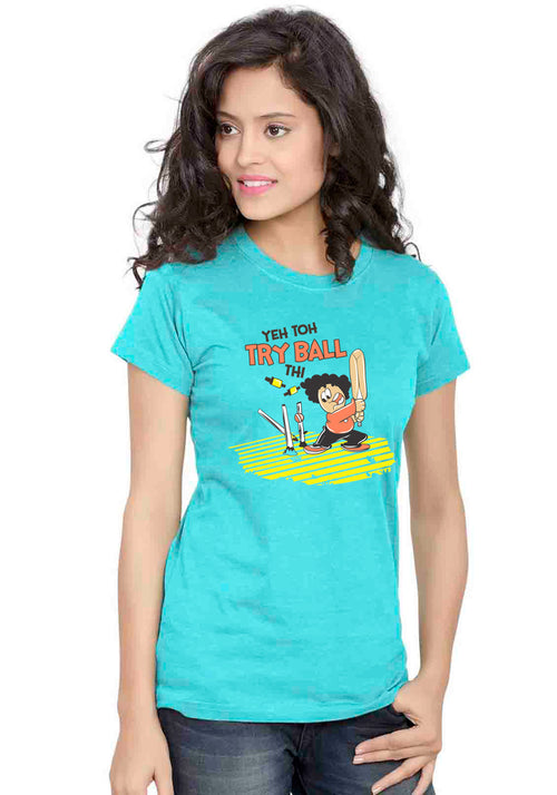 Guddu Try Ball Women T-Shirt