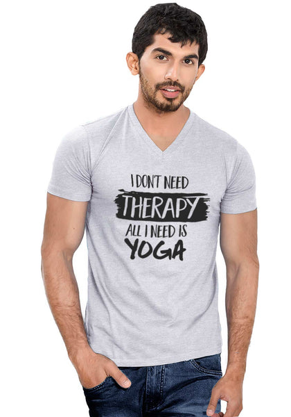 I Need Yoga V Neck T-Shirt - Wear Your Opinion - WYO.in  - 2