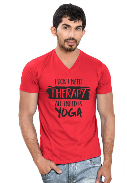 I Need Yoga V Neck T-Shirt - Wear Your Opinion - WYO.in  - 1
