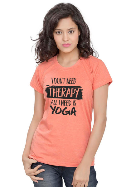I Need Yoga Women TShirt - Wear Your Opinion - WYO.in  - 1