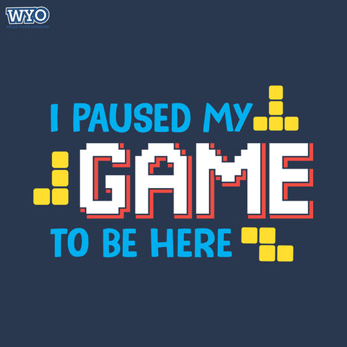 I Pause My Game T-Shirt