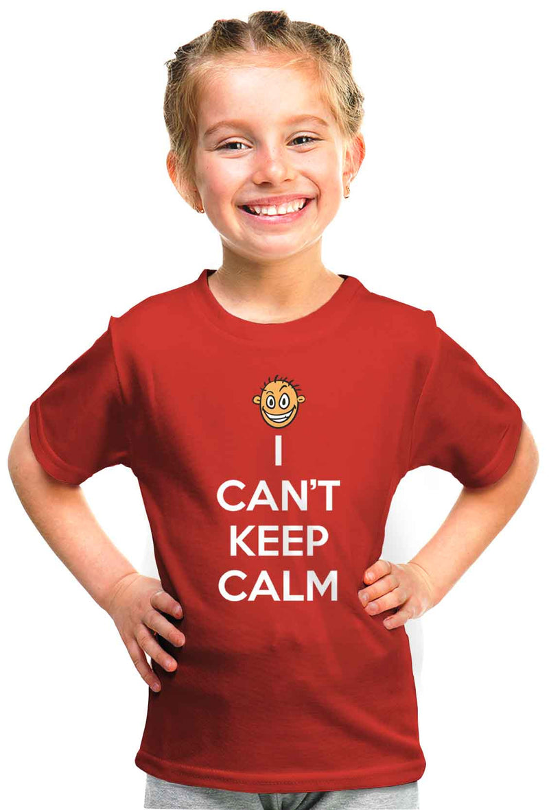 I Can'T Keep Calm Kid'S Tshirt - Wear Your Opinion - WYO.in
