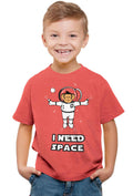 I Need Space Kid'S T-Shirt - Wear Your Opinion - WYO.in  - 2