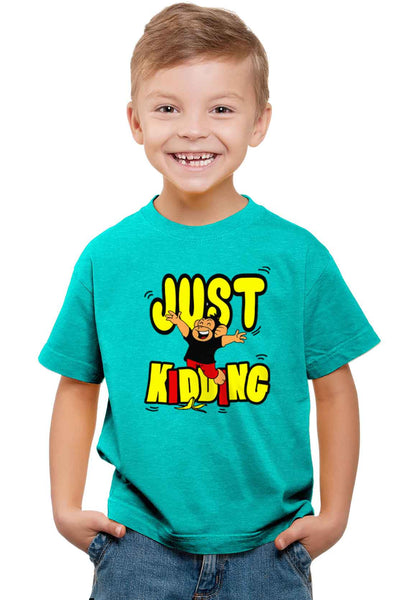 Just Kidding Kid'S T-Shirt - Wear Your Opinion - WYO.in  - 1
