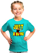 Just Kidding Kid'S Tshirt - Wear Your Opinion - WYO.in  - 1