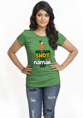 Shot Mein Namak Hai Women TShirt - Wear Your Opinion - WYO.in  - 3