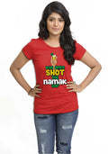 Shot Mein Namak Hai Women TShirt - Wear Your Opinion - WYO.in  - 1