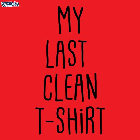 Last Clean Women T-Shirt