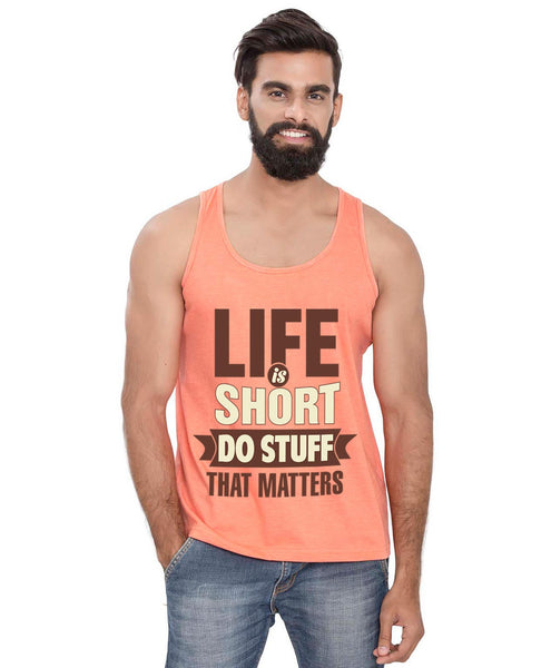 Life Is Short Sleeveless T-Shirt - Wear Your Opinion - WYO.in  - 3
