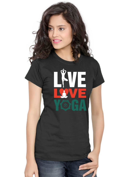 Live Love Yoga Women TShirt - Wear Your Opinion - WYO.in  - 1