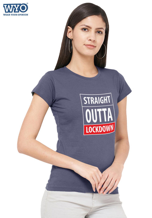 Straight Outta Lockdown Women Tshirt