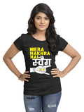 Nakhara Swag Women'S TShirt - Wear Your Opinion - WYO.in  - 1