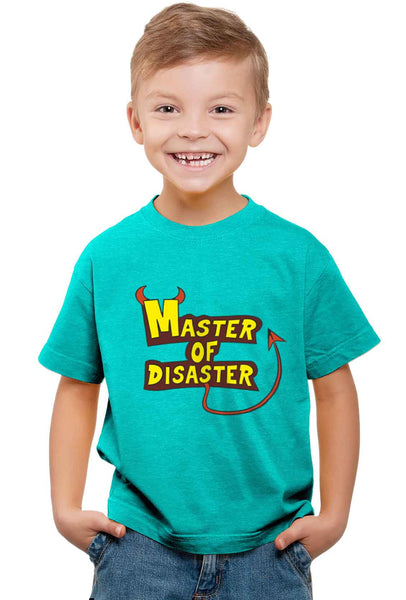 Master Of Disaster Kid'S T-Shirt - Wear Your Opinion - WYO.in  - 1
