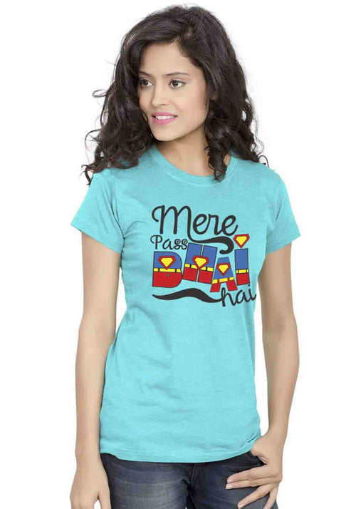 Mera Bhai Women TShirt - Wear Your Opinion - WYO.in  - 1