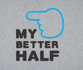 My Better Half Couple Tees Mens