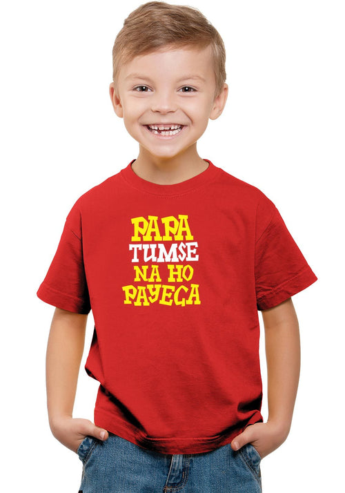Na Ho Payega Kids T-Shirt Red