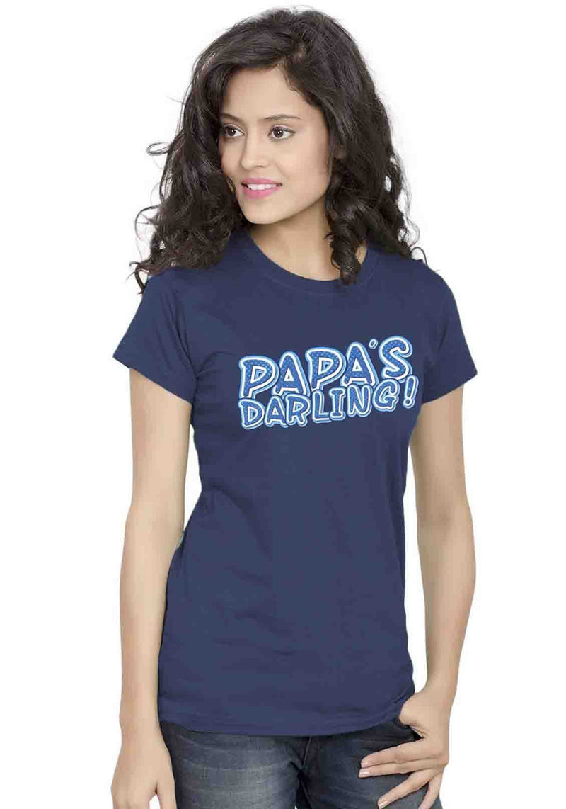 Papas Darling Women TShirt - Wear Your Opinion - WYO.in  - 3