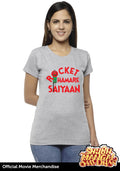 Rocket Humare Saiyaan Women T-Shirt