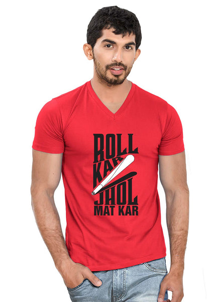 Roll Kar V Neck T-Shirt - Wear Your Opinion - WYO.in  - 3