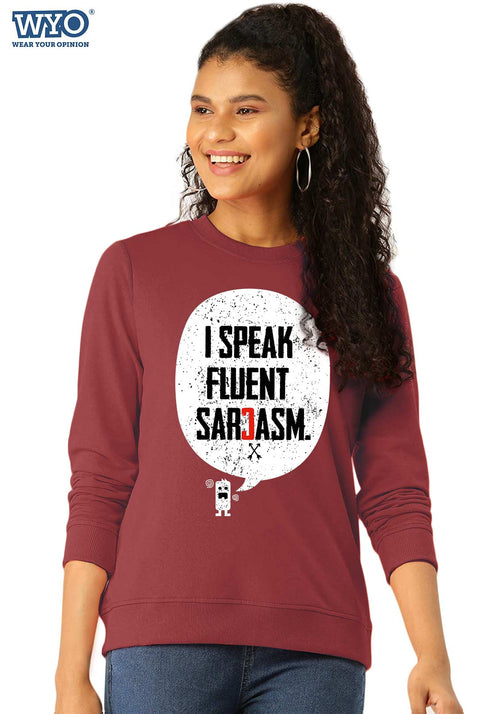 Sarcasm - Women Sweatshirt