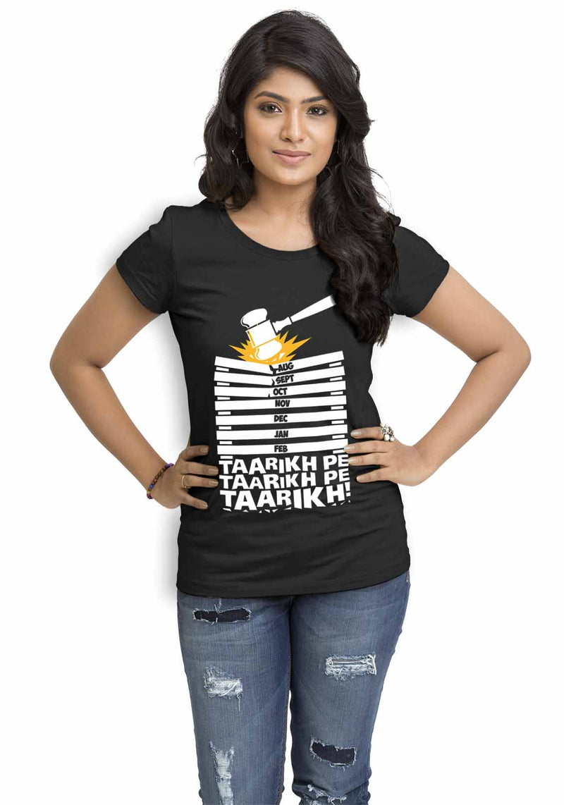 Taarikh Pe Taarikh Women TShirt - Wear Your Opinion - WYO.in  - 1