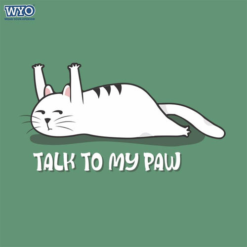 Talk To Paw Women Tshirt