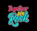 Together We Rock Family T-Shirts