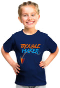 Trouble Maker Kid'S Tshirt - Wear Your Opinion - WYO.in  - 1