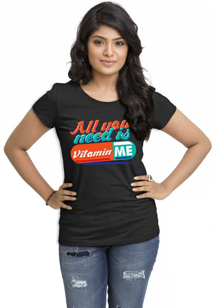 Vitamin Me Women'S TShirt - Wear Your Opinion - WYO.in  - 1
