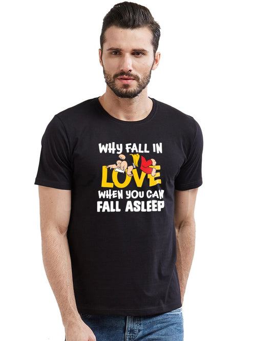 Why Fall In Love T-Shirt