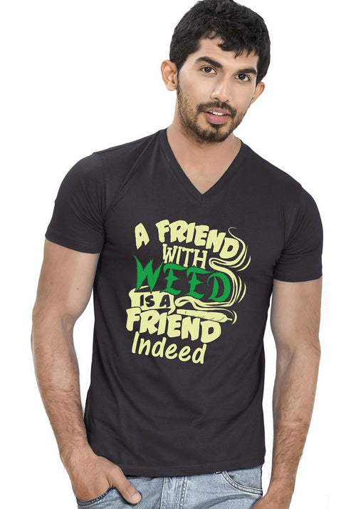 Weed Friend V Neck T-Shirt