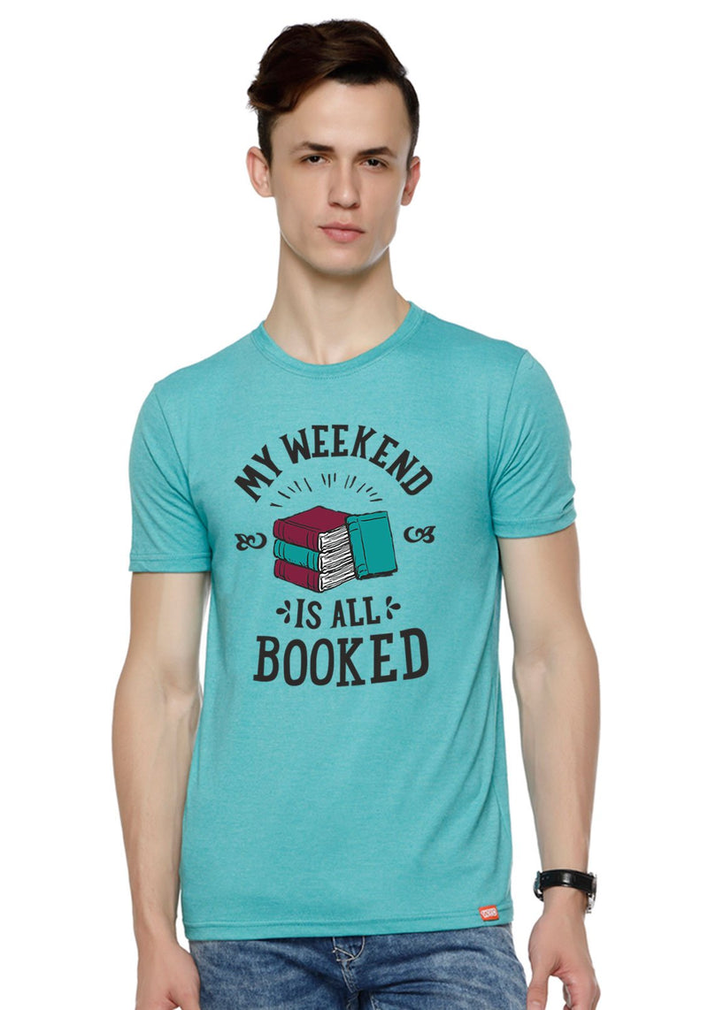 Weekend Is All Booked T-Shirt