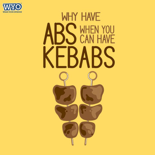 Why Abs Kebabs Kids T-Shirt