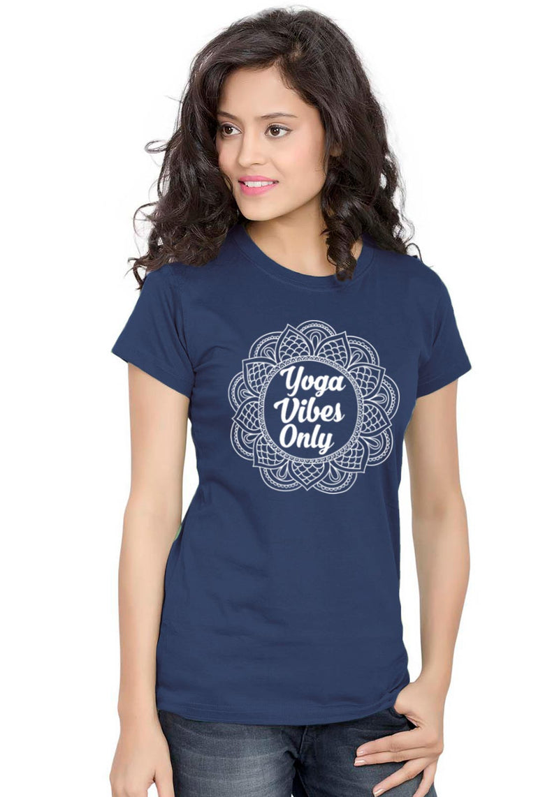 Yoga Vibes Women TShirt - Wear Your Opinion - WYO.in  - 1