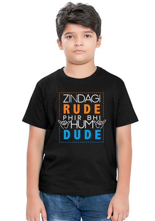 Zindagi Rude Kids T-Shirt