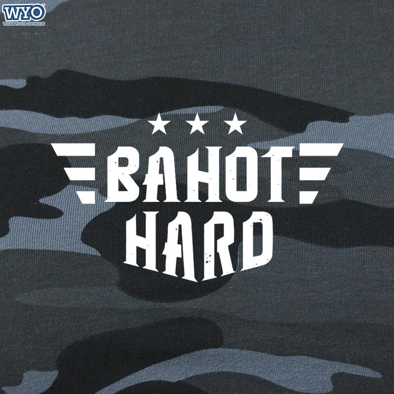 Bahot Hard T-Shirt