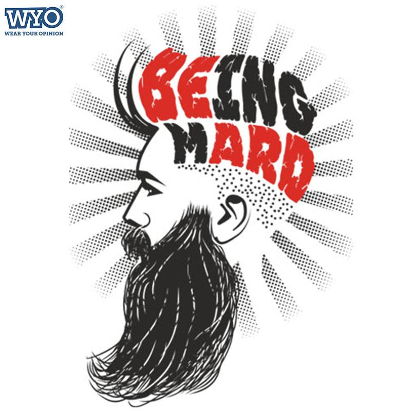 Being Mard T-Shirt