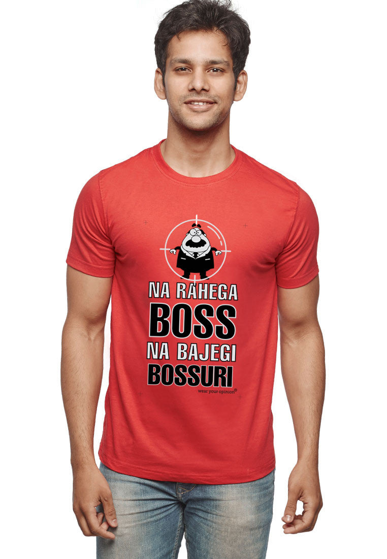 Boss Ki Bossuri T-Shirt - Wear Your Opinion - WYO.in  - 5