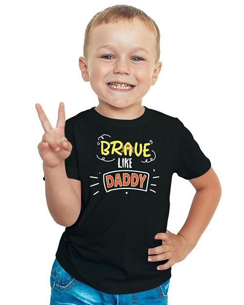 Brave Like Daddy Kids T-Shirt