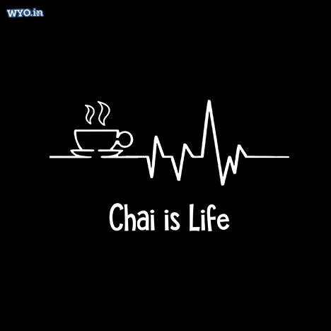 Chai Is Life T-Shirt