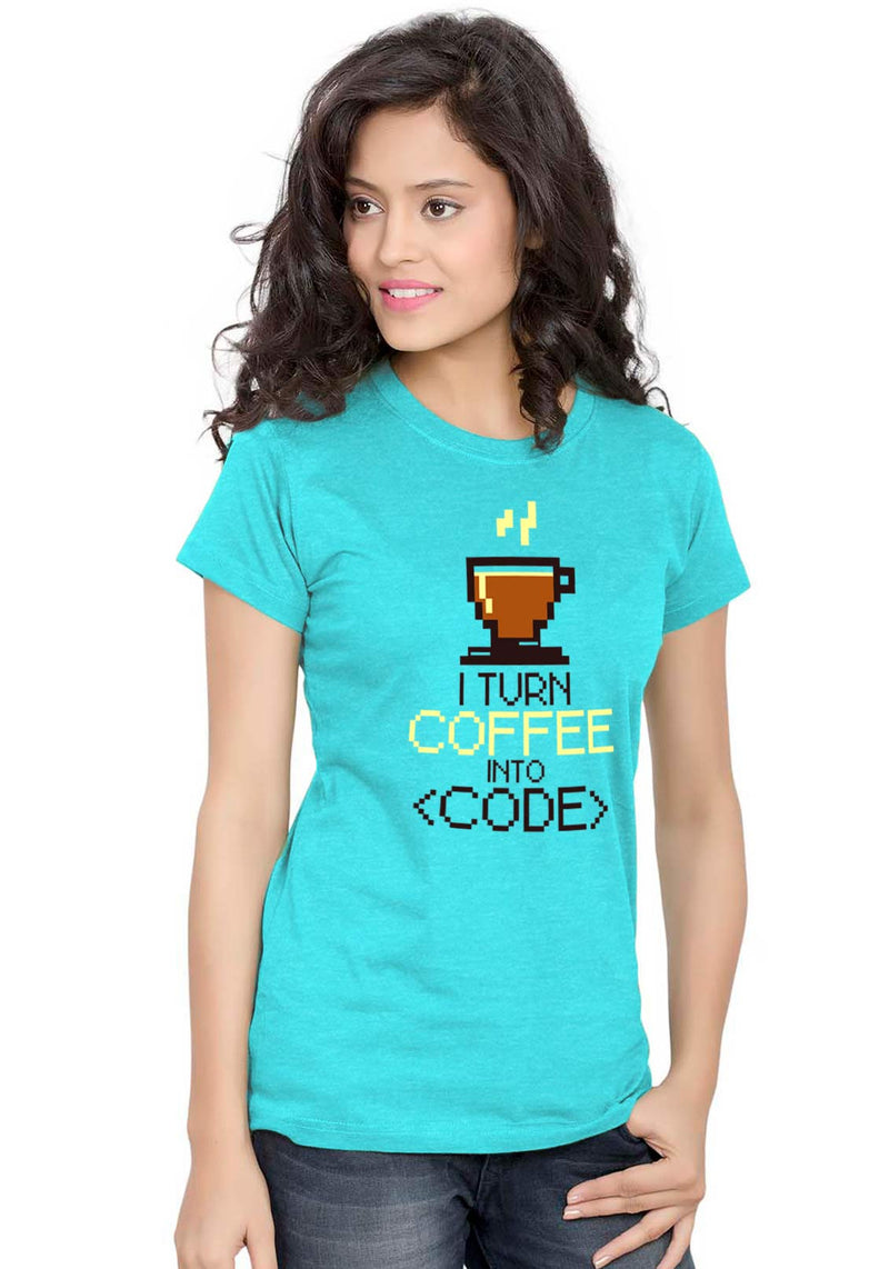 Coffee Code Women TShirt - Wear Your Opinion - WYO.in  - 2
