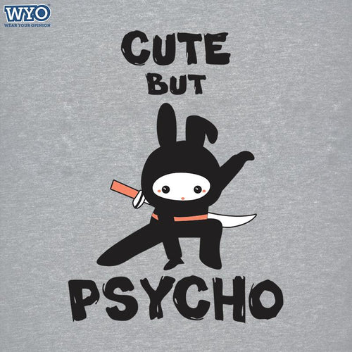 Cute But Psycho Women T-Shirt
