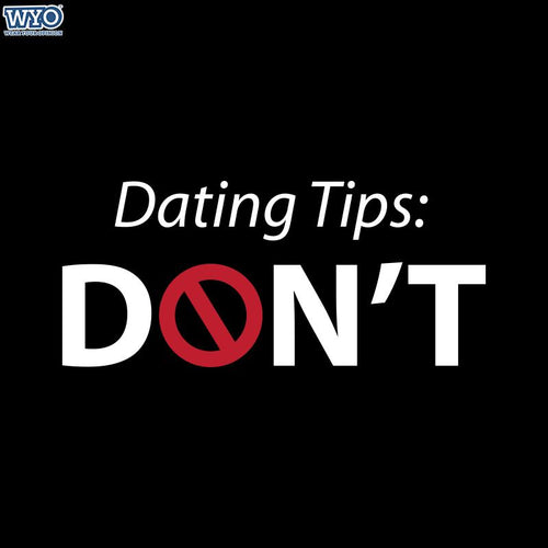 Dating Tips T-Shirt